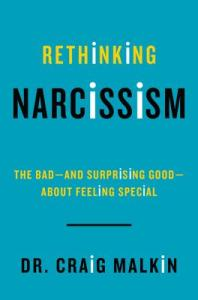 RethinkingNarcissism